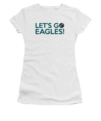 Let's Go Eagles Women's T-Shirt
