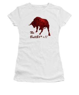No Bullshit Women's T-Shirt
