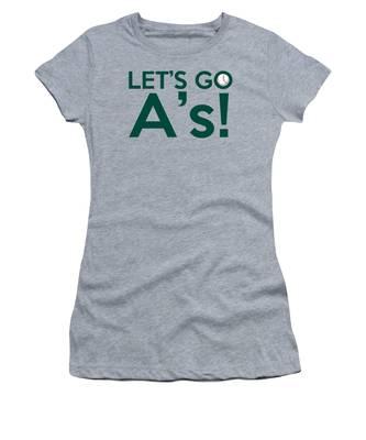 Let's Go A's Women's T-Shirt