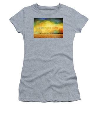 Sky Above Earth Below Fire Within Quote Farmland Landscape Women's T-Shirt