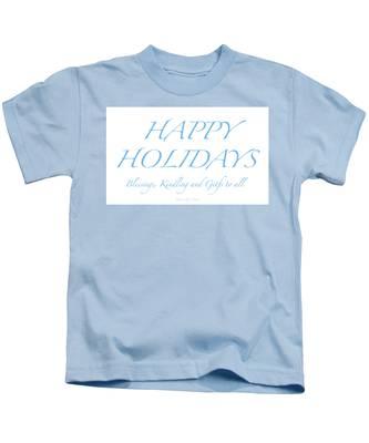 Happy Holidays - Day 2 Kids T-Shirt