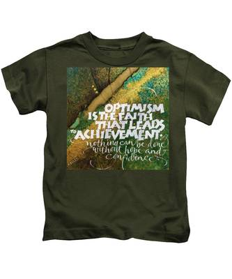 Inspirational Saying Optimism Kids T-Shirt