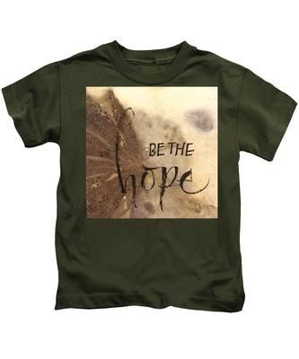 Be The Hope Kids T-Shirt