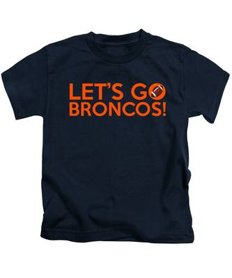 Let's Go Broncos Kids T-Shirt