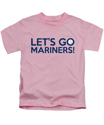 Let's Go Mariners Kids T-Shirt