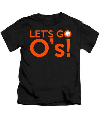 Let's Go O's Kids T-Shirt