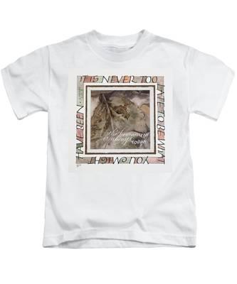 Never Too Late Kids T-Shirt