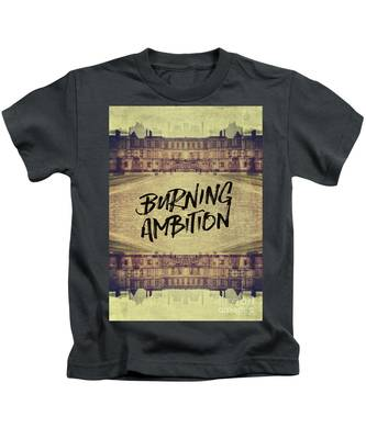 Burning Ambition Fontainebleau Chateau France Architecture Kids T-Shirt