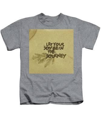 Joy In The Journey Kids T-Shirt