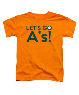 Let's Go A's Toddler T-Shirt
