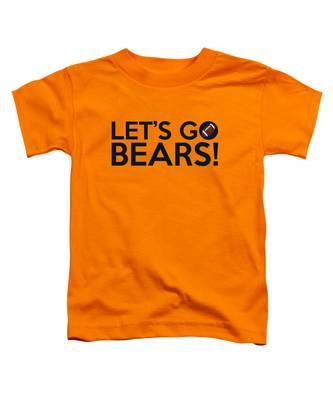 Let's Go Bears Toddler T-Shirt