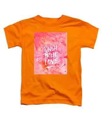 Only True Love Handpainted Abstract Watercolor Red Pink Orange Toddler T-Shirt