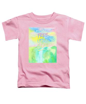Free Your Soul Watercolor Colorful Spring Waterfall Painting Toddler T-Shirt