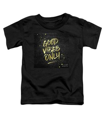 Good Vibes Only Gold Glitter Rough Black Grunge Toddler T-Shirt