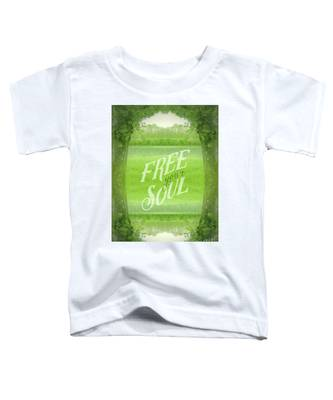 Free Your Soul Grand Canal Forest Fontainebleau Chateau Toddler T-Shirt