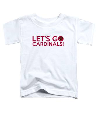 Let's Go Cardinals Toddler T-Shirt