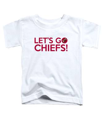Let's Go Chiefs Toddler T-Shirt