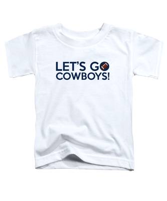 Let's Go Cowboys Toddler T-Shirt