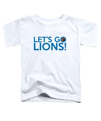Let's Go Lions Toddler T-Shirt