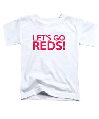 Let's Go Reds Toddler T-Shirt