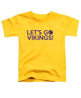 Let's Go Vikings Toddler T-Shirt