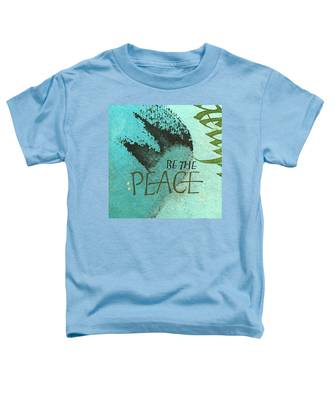 Be The Peace Toddler T-Shirt