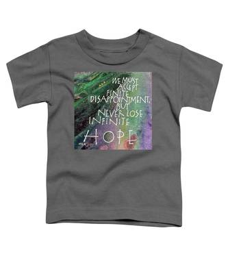 Inspirational Saying Hope Toddler T-Shirt