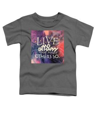 Live Toddler T-Shirt