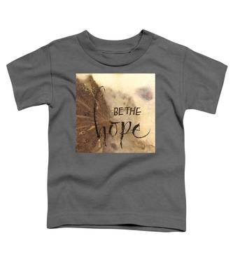 Be The Hope Toddler T-Shirt