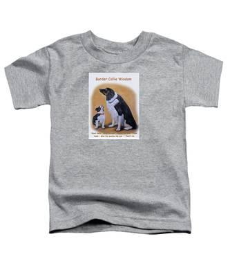 Border Collie Wisdom Toddler T-Shirt
