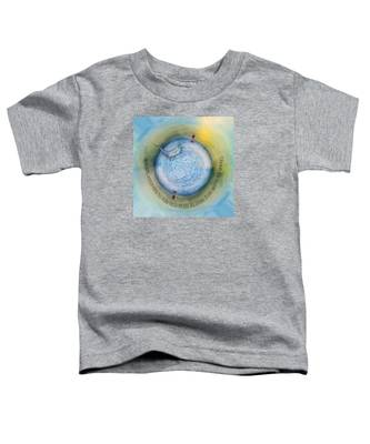 Courage To Lose Sight Of The Shore Orb Mini World Toddler T-Shirt