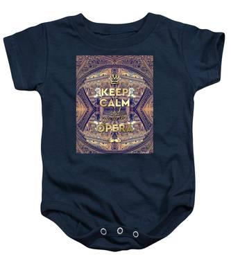 Keep Calm And Go To The Opera Garnier Paris Baby Onesie