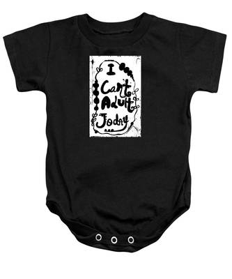 I Can't Adult Today Baby Onesie