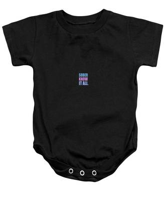 Sober Know It All Baby Onesie
