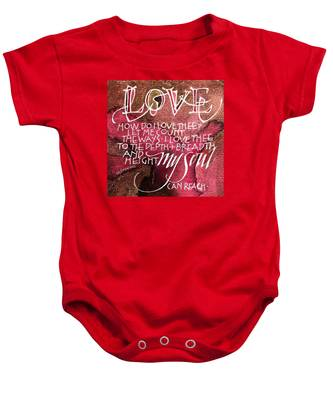 Inspirational Saying Love Baby Onesie