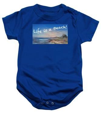 Life Is A Beach Baby Onesie