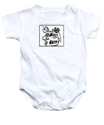 Think Happy Be Happy Baby Onesie