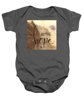 Be The Hope Baby Onesie