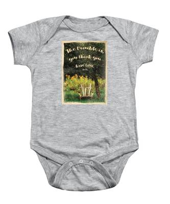The Trouble Is You Think You Have Time Buddha Quote Baby Onesie