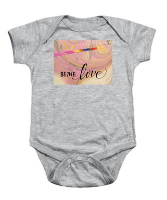 Be The Love Baby Onesie