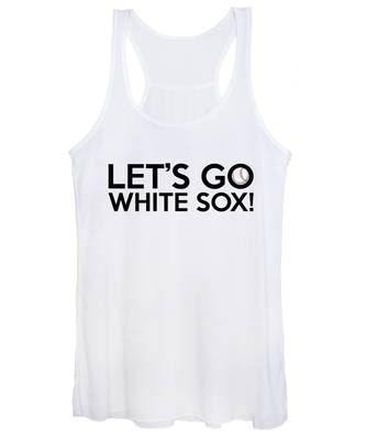 Let's Go White Sox Women's Tank Top
