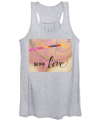 Be The Love Women's Tank Top