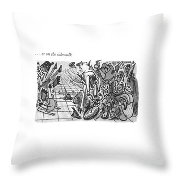 . . . Or On The Sidewalk Throw Pillow