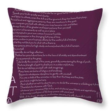 Desiderata 5 Throw Pillow
