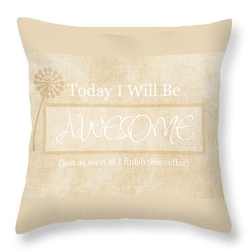 Awesome After Coffee Throw Pillow by Inspired Arts