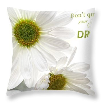 Dreams With Message Throw Pillow