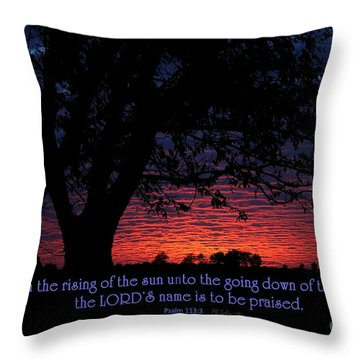 Kansas Sunset - Psalm 113 Throw Pillow by E B Schmidt