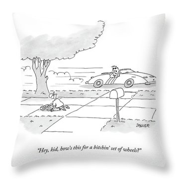 Hey, Kid, How's This For A Bitchin' Set Of Wheels? Throw Pillow