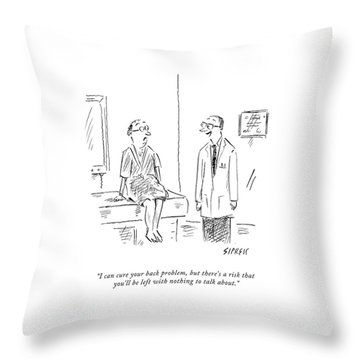 I Can Cure Your Back Problem Throw Pillow