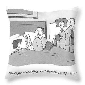 Would You Mind Making Room? My Reading Group Throw Pillow